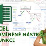 E-learning Excel – Podmíněné nástroje a funkce