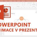 Online kurz PowerPoint Animace v prezentaci