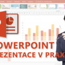Online kurz PowerPoint - tvorba prezentací