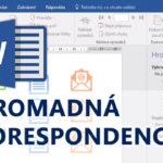 Online kurz Word Hromadná korespondence