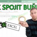 (Čeština) Spojení buněk v Excelu