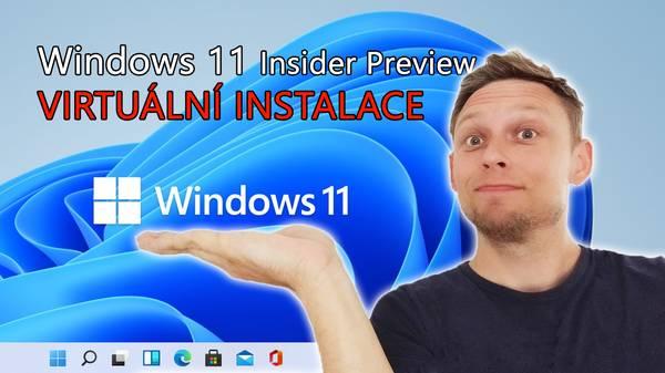 Windows 11 Insider Preview virtuální instalace